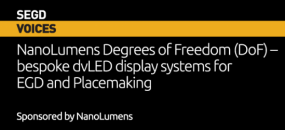 SEGDVoices 06, NanoLumens Degrees of Freedom - bespoke dvLED display systems for EGD and Placemaking, sponsored by NanoLumens