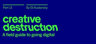 Creative Destruction Part 13