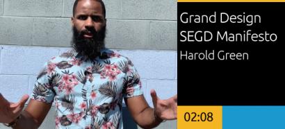 Grand Design - SEGD Manifesto by Harold Green