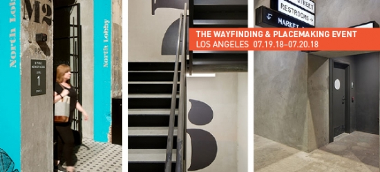 10 Reasons to Find Your Place at the Wayfinding & Placemaking Event in LA, 07/19–20