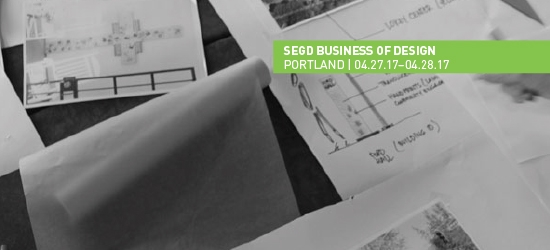Build a Better Business Strategy at 2017 SEGD Business of Design