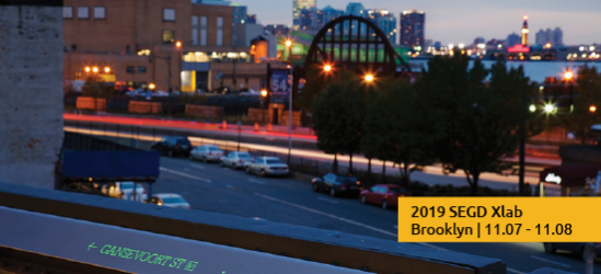 """2019 SEGD Xlab takes place in Brooklyn, NY on Nov. 7-8. Register Today!"""