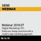 SEGD Webinar 2018.07 - Digital Marketing 101