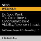 2020 February Webinar, Do Good Work with Gail Bower