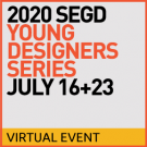 Join us virtually for the SEGD 2020 Young Designers Summit