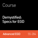 2014 Webinar | Demystified: Specs for EGD