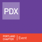 Portland Chapter Event