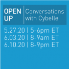 Open Up, conversations with Cybelle