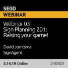 The SEGD March Webinar: Sign Planning 201 with David Jorritsma