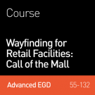 Wayfinding for Retail Facilities ; Wayfinding and the Call of the Mall–Free