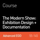 The Modern Show: Exhibition Design + Documentation