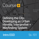 Defining the City - Developing Urban Identity, Interpretive & Wayfinding Systems