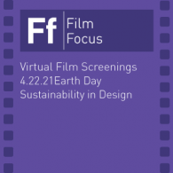 2021 Earth Day Film Focus: Sustainability in Design