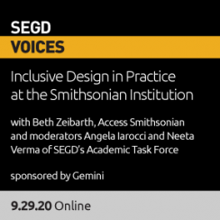 2020 SEGDVoices 05, Inclusive Design in Practice at the Smithsonian Institution