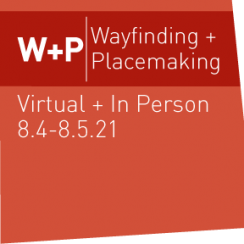 2021 Wayfinding and Placemaking